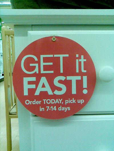 Get It Fast!